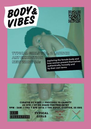 Body and Vibes: Typical Girls Launch Party