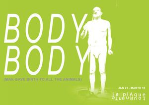 BODY BODY ( Man Gave Birth to All the Animals )