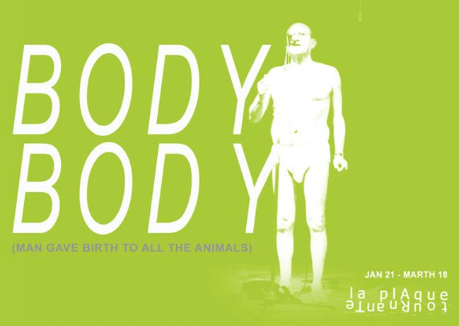 BODY BODY ( Man Gave Birth to All the Animals ): Image 0