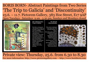 BORIS BORN- Abstract Paintings from Two Series 'The Trip to Galicia' and 'Discontinuity'