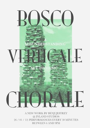 Bosco Verticale Chorale, A New Work by Benji Jeffrey