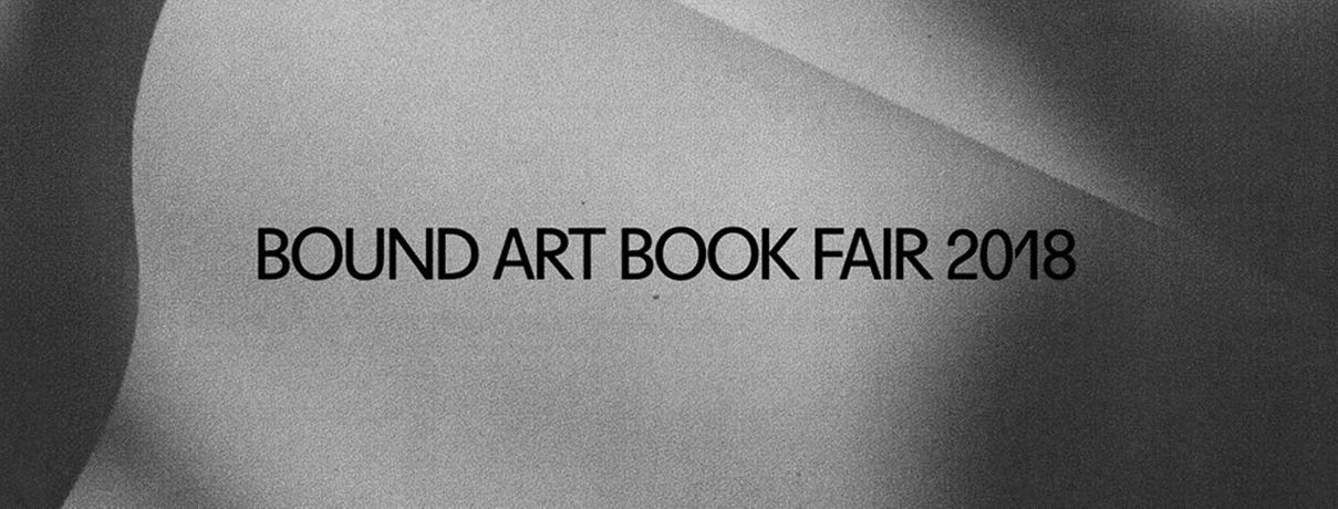 Bound Art Book Fair 2018: Image 0