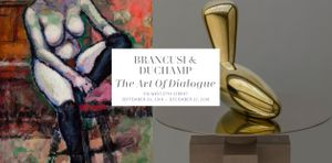 Brancusi & Duchamp: The Art of Dialogue