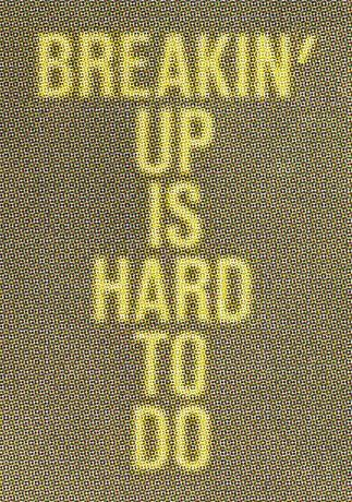 Breakin' Up Is Hard to Do: Image 0