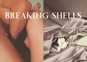 Breaking Shells