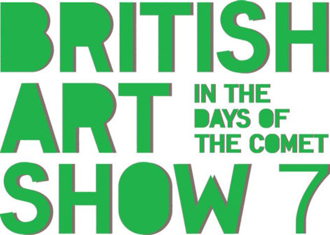 British Art Show 7: In the Days of the Comet: Image 0