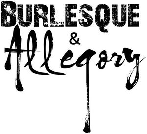 Burlesque & Allegory