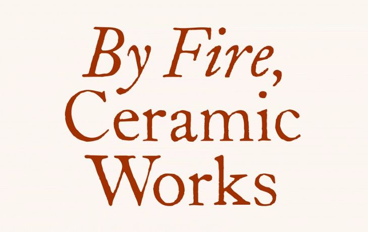 By Fire, Ceramic Works 31 October 2018 – 15 December 2018 Almine Rech | New York