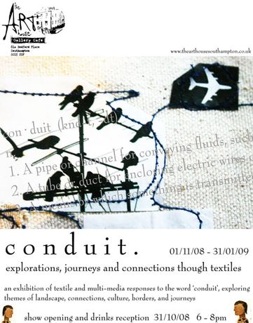 C O N D U I T. Explorations, journeys and connections through textiles: Image 0