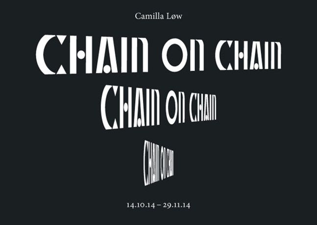 Camilla Løw: Chain on Chain: Image 0