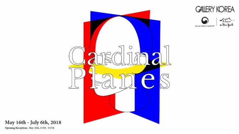 Cardinal Planes, Call for Artists 2018 Group Exhibition, Gallery Korea of the Korean Cultural Center NY
