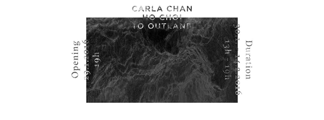 Carla Chan. To Outland: Image 0