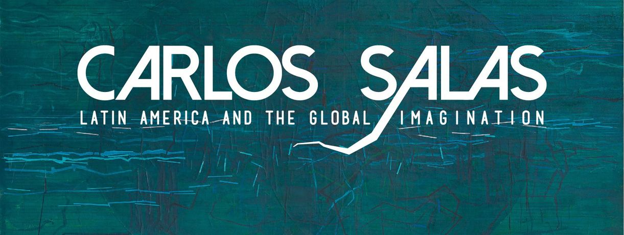 Carlos Salas. Latin America and the Global Imagination: Image 0