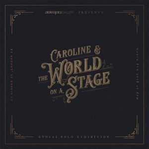 Caroline, and The World on a Stage