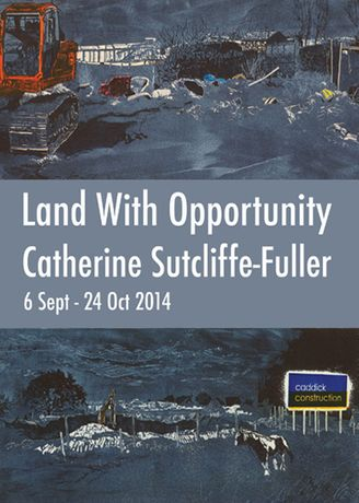 Catherine Sutcliffe-Fuller: Land with Opportunity: Image 0