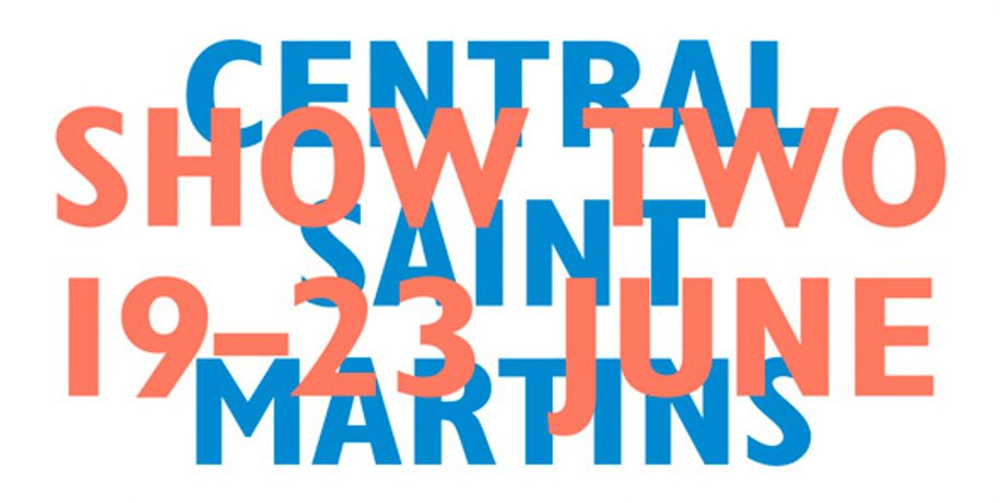 Central Saint Martins Degree Shows 2013 — Show 2: Image 0