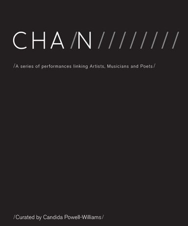 CHAIN - A series of performances linking Artists, Musicians and Poets: Image 0