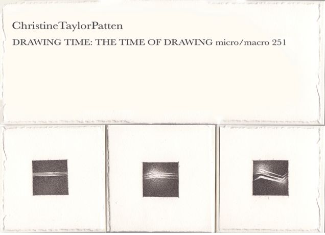 Christine Taylor Patten | DRAWING TIME: THE TIME OF DRAWING micro/macro: 251: Image 0