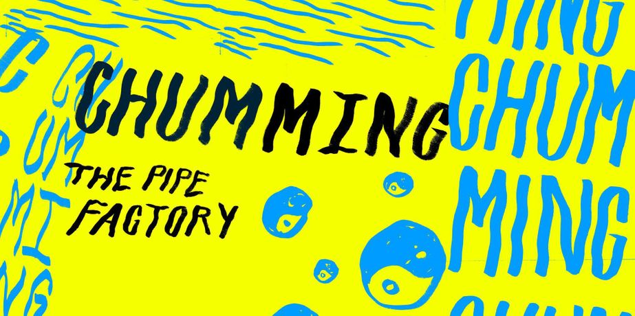 Chumming. Glasgow International Festival of Visual Art