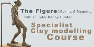 Clay Modelling: The Figure Making and Meaning with sculptor Kenny Hunter
