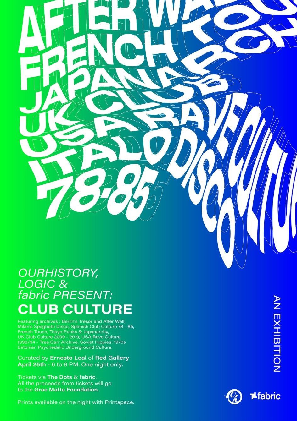 Club Culture - Exhibition at fabric in London