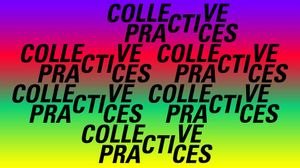 Collective Practices
