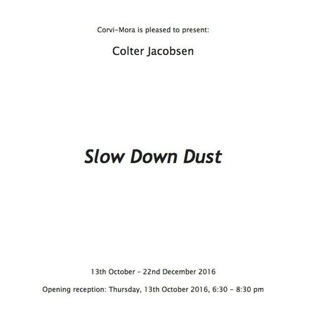 Colter Jacobsen. Slow Down Dust