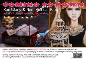 COMING TO TOWN: Dual Solo show by Xue Wang and Nom Kinnear King