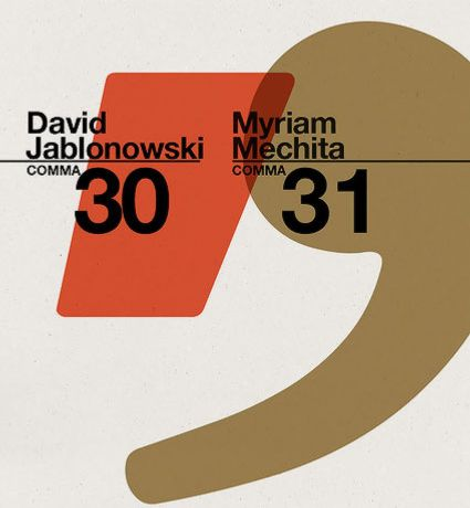 Comma 30 / 31: David Jablonowski / Myriam Mechita: Image 0