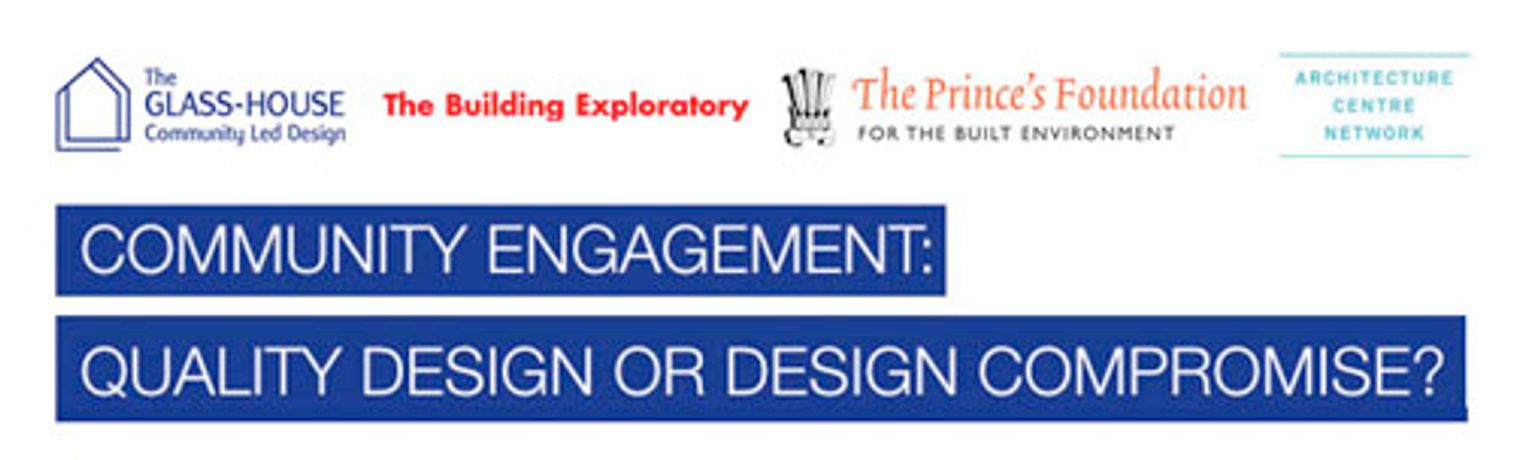 Community Engagement: Quality design or design compromise?: Image 0