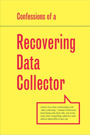 Confessions of a Recovering Data Collector: Image 0