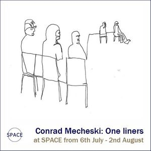 Conrad Mecheski: One liners