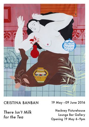Cristina BanBan. There isn't Milk for the Tea