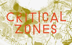 Critical Zones – Observatories for Earthly Politics