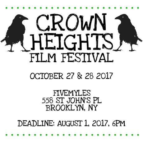 Crown Heights Film Festival 2017 - Call for Entries: Image 0