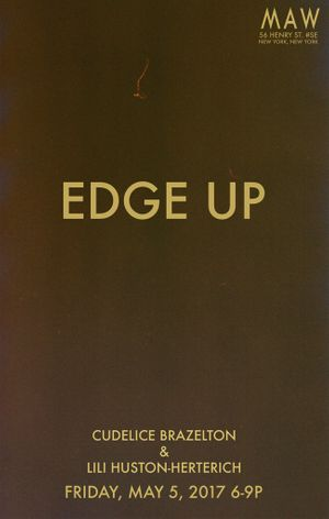 Cudelice Brazelton & Lili Huston-Herterich. Edge Up