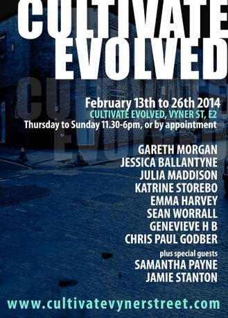 CULTIVATE EVOLVED - 13th - 26th February: Image 0
