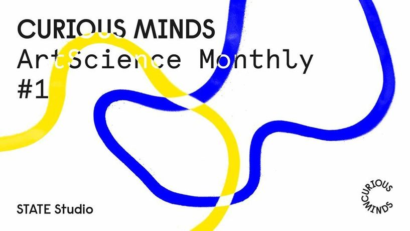 Curious Minds: ArtScience Monthly #1: Image 0
