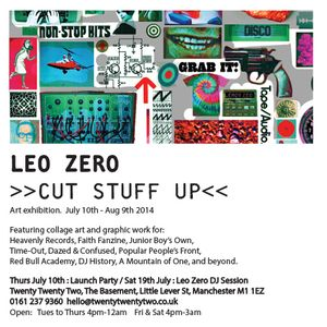 Cut Stuff Up. An exhibition by Leo Zero