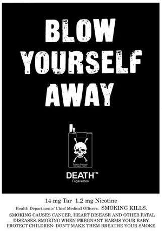 'BLOW YOURSELF AWAY' poster and DEATH™ logo Copyright © 1991 / 2015 BJ Cunningham / Enlightened Tobacco Company PLC.  All rights and permissions  Mad Mug Lady Ltd.