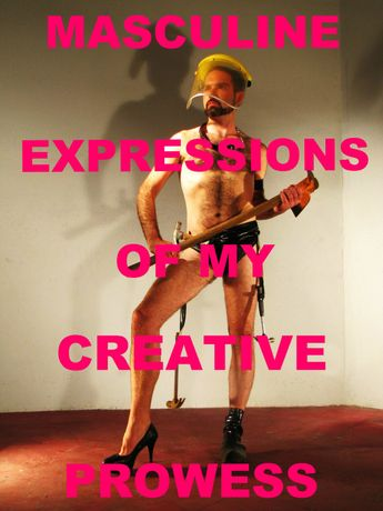 Pablo Pakula, Masculine Expressions of my Creative Prowess (#work), perfromance, 2014 Copyright the Artist.