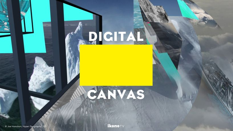 DIGITAL CANVAS - IKONOTV'S 24-H PROGRAM OF DIGITAL ART: Image 0