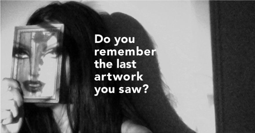 Do you remember the last artwork you saw?: Image 0