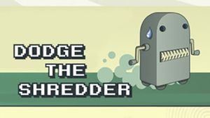 Dodge the Shredder