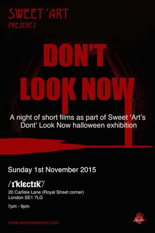 Don't Look Now Exhibition and Short Film Night: Image 1