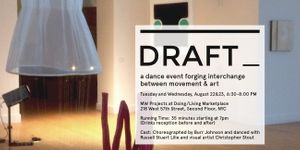 DRAFT_, a dance event forging interchange between movement & art