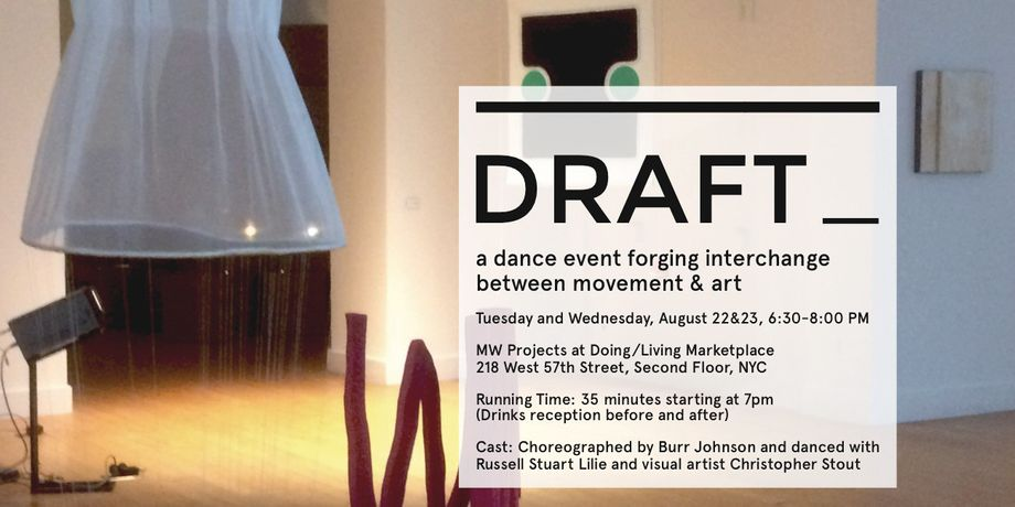 DRAFT_, a dance event forging interchange between movement & art: Image 0
