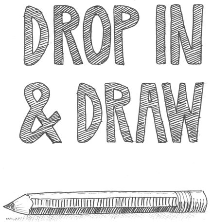 Drop In And Draw.: Image 0