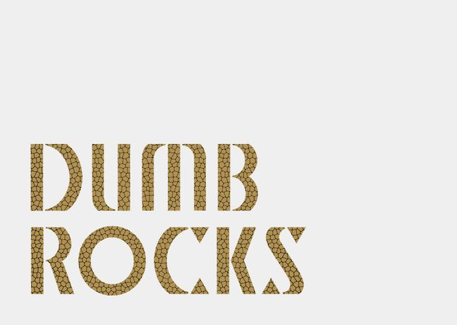 'Dumb Rocks': Image 0