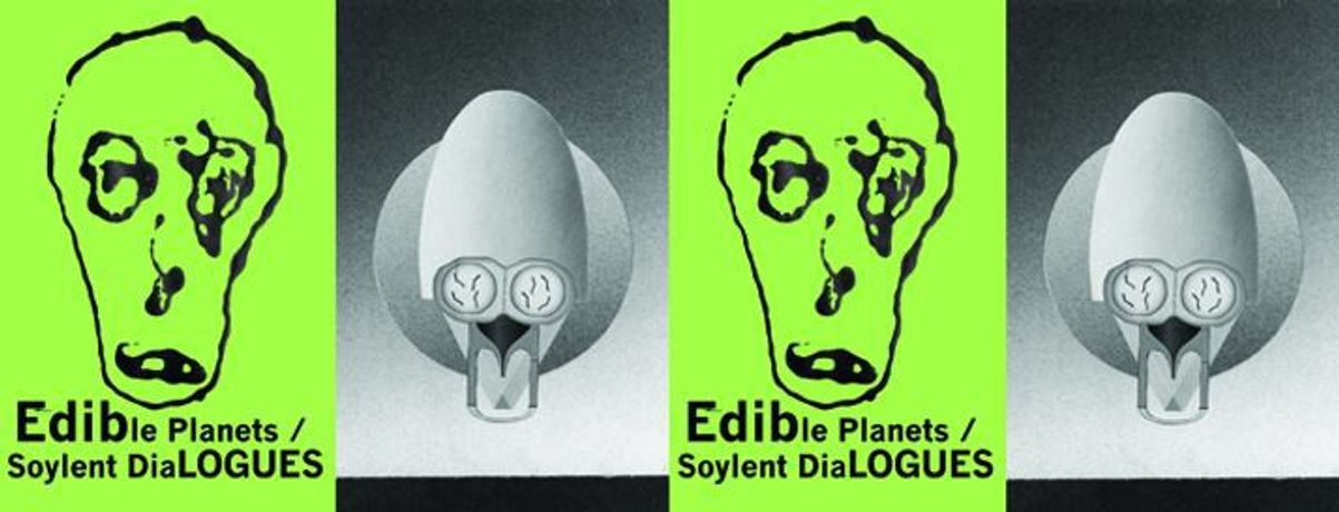 Edible Planets / Soylent Dialogues: Image 0